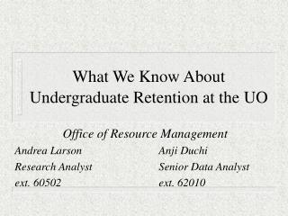 What We Know About Undergraduate Retention at the UO
