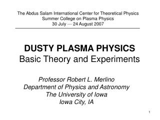DUSTY PLASMA PHYSICS Basic Theory and Experiments