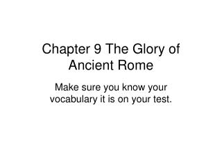 Chapter 9 The Glory of Ancient Rome
