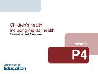 Children's health, including mental health