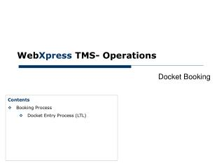 Web Xpress  TMS- Operations