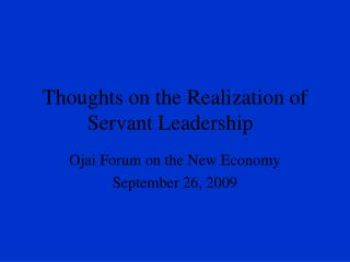Thoughts on the Realization of Servant Leadership