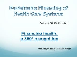 Sustainable Financing of Health  Care  Systems