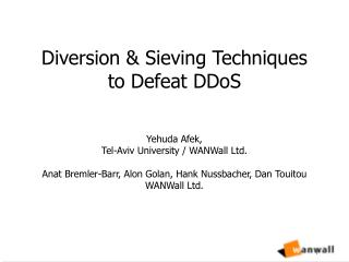 Diversion & Sieving Techniques to Defeat DDoS