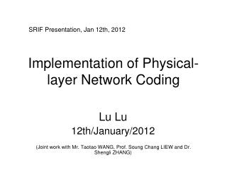 Implementation of Physical-layer Network Coding