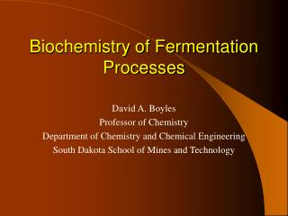 Biochemistry of Fermentation Processes