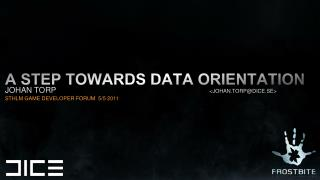 A step towards data orientation