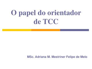 O papel do orientador de TCC