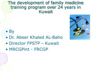 The development of family medicine training program over 24 years in Kuwait