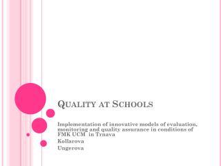 Quality at Schools