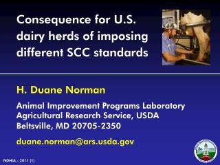 Consequence for U.S. dairy herds of imposing different SCC standards