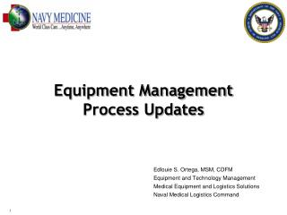 Equipment Management  Process Updates