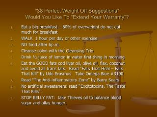 """""""38 Perfect Weight Off Suggestions"""" Would You Like To """"Extend Your Warranty""""?"""