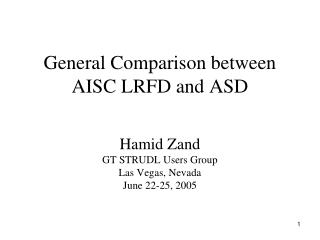 General Comparison between AISC LRFD and ASD
