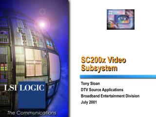 SC200x Video Subsystem