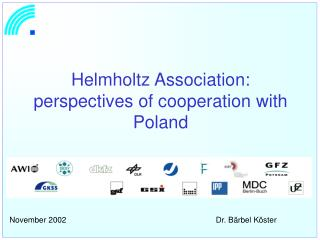 Helmholtz Association: perspectives of cooperation with Poland
