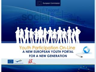 A NEW EUROPEAN YOUTH PORTAL FOR A NEW GENERATION