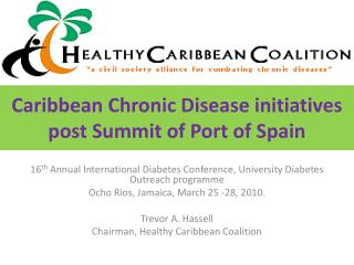 Caribbean Chronic Disease initiatives post Summit of Port of Spain