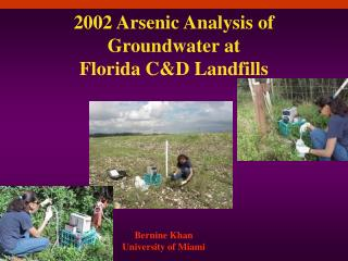 2002 Arsenic Analysis of   Groundwater at  Florida C&D Landfills