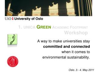1.  UNICA  Green  Academic Footprint  Workshop