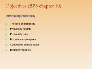 Objectives (BPS chapter 10)