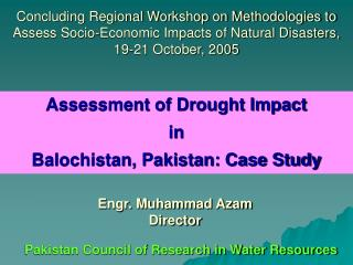 Assessment of Drought Impact  in  Balochistan, Pakistan: Case Study
