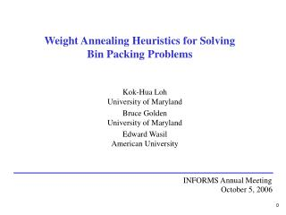 Weight Annealing Heuristics for Solving  Bin Packing Problems