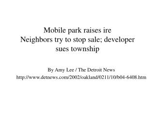 Mobile park raises ire Neighbors try to stop sale; developer sues township