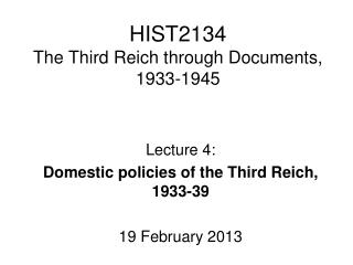 HIST2134 The Third Reich through Documents, 1933-1945