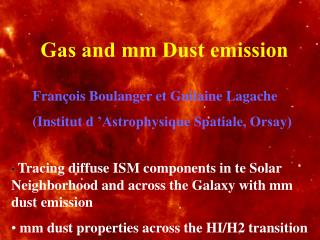 Gas and mm Dust emission