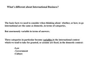 What's different about International Business?