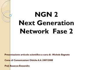 NGN 2 Next  Generation Network  Fase 2