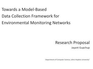 Towards a Model-Based Data Collection Framework for  Environmental Monitoring Networks