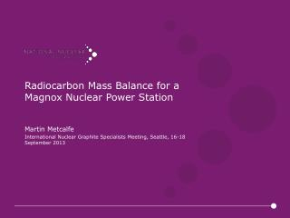 Radiocarbon Mass Balance for a Magnox Nuclear Power Station