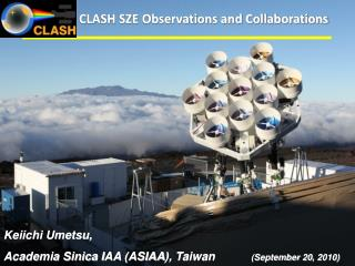 CLASH SZE Observations and Collaborations