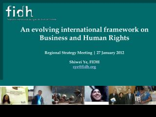 An evolving international framework on  Business and Human Rights