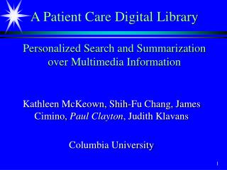 A Patient Care Digital Library  Personalized Search and Summarization over Multimedia Information