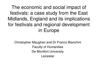 Christopher Maughan and Dr Franco Bianchini Faculty of Humanities De Montfort University Leicester