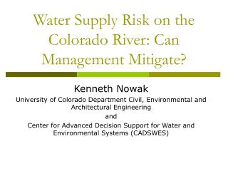 Water Supply Risk on the Colorado River: Can Management Mitigate