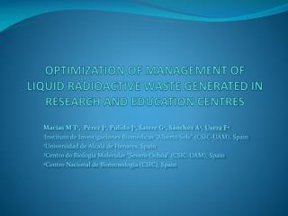 OPTIMIZATION OF MANAGEMENT OF LIQUID RADIOACTIVE WASTE GENERATED IN RESEARCH AND EDUCATION CENTRES