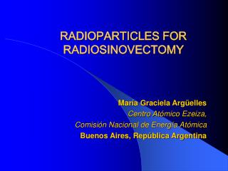 RADIOPARTICLES FOR RADIOSINOVECTOMY