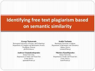 Identifying free text plagiarism based on semantic similarity