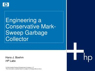 Engineering a Conservative Mark-Sweep Garbage Collector