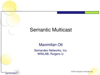 Semantic Multicast