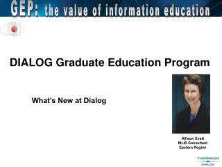 DIALOG Graduate Education Program