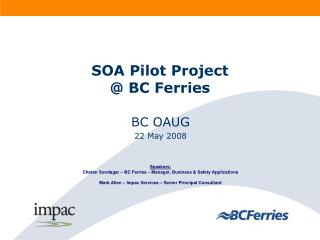 SOA Pilot Project @ BC Ferries