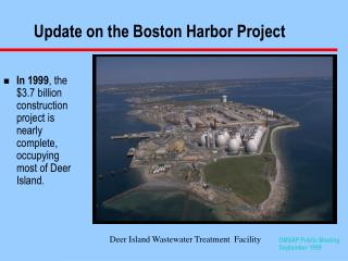 Update on the Boston Harbor Project