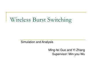 Wireless Burst Switching