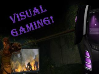 Visual gaming!