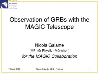 Observation of GRBs with the MAGIC Telescope